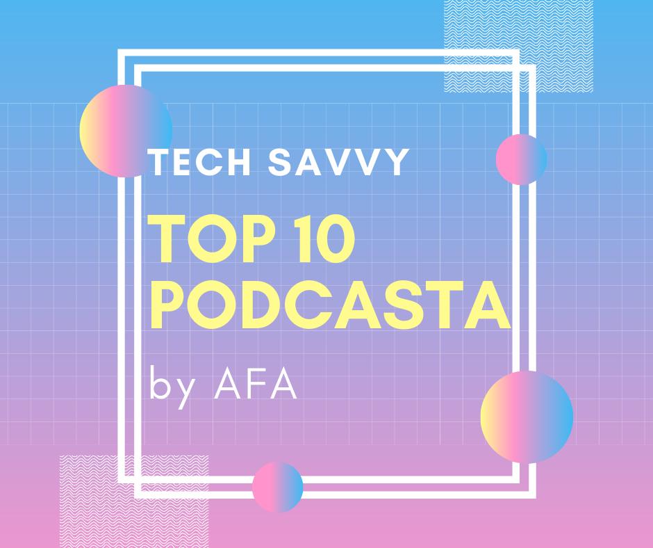 Koje podcast-e da slušam ako želim da budem tech savvy?